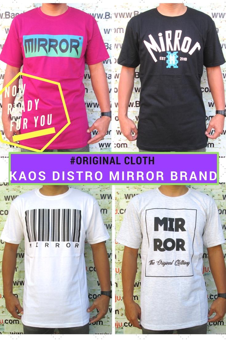Pusat Grosir Kaos Distro Mirror Brand Dewasa Murah Bandung