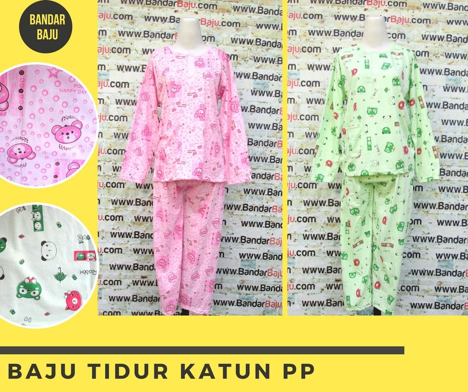 Grosiran Murah di Bandung Konveksi Baju Tidur Katun Dewasa PP Murah Bandung 30Ribu