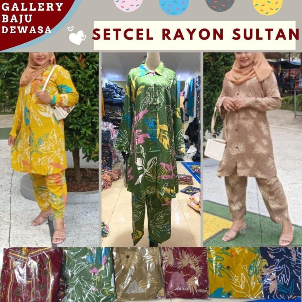 GROSIR PAKAIAN MURAH ONLINE DI BANDUNG Produsen Setelan Sultan Rayon di Bandung Rp 84000
